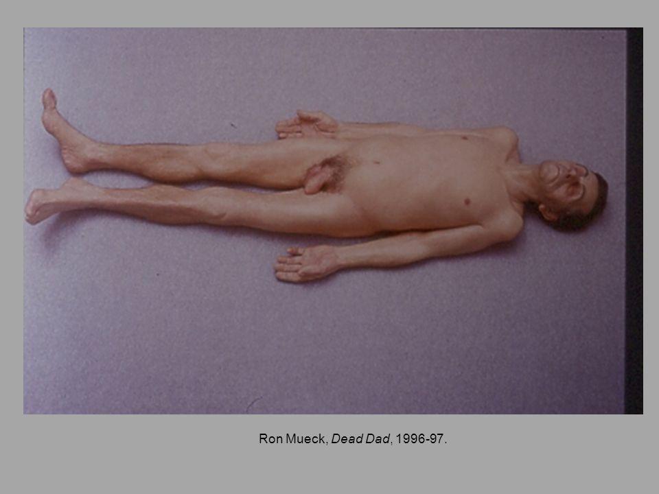 Ron Mueck, Dead Dad, 1996-97.