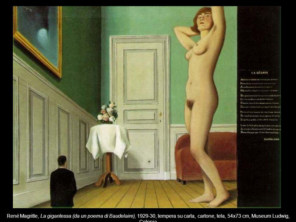 René Magritte, La gigantessa (da un poema di Baudelaire), 1929-30, tempera su carta, cartone, tela, 54x73 cm, Museum Ludwig, Colonia