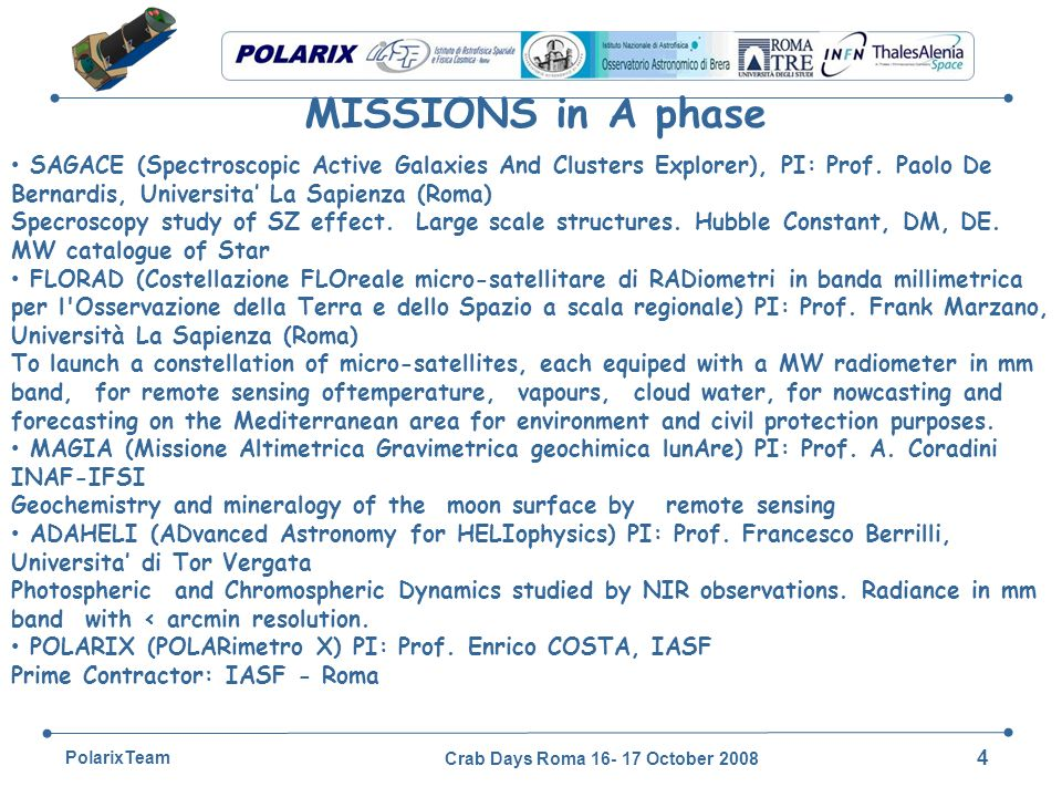 Crab Days Roma 16- 17 October 2008 55 PolarixTeam The Telescope