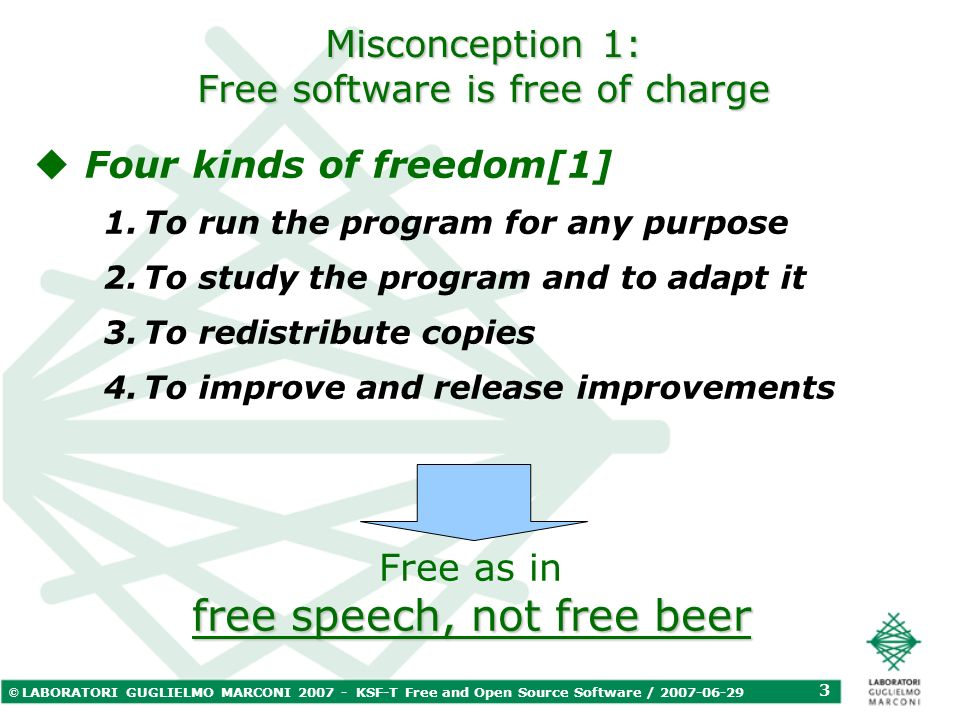 © LABORATORI GUGLIELMO MARCONI 2007 - KSF-T Free and Open Source Software / 2007-06-29 14 Part III And to conclude...