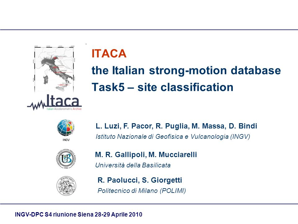INGV-DPC S4 riunione Siena 28-29 Aprile 2010 ITACA the Italian strong-motion database Task5 – site classification R.