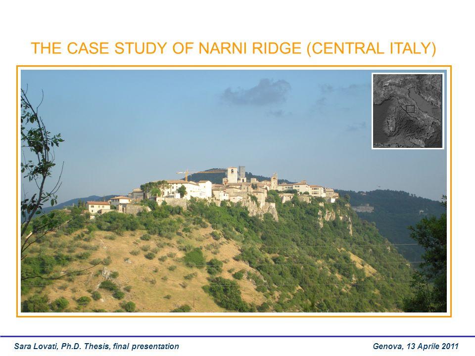 THE CASE STUDY OF NARNI RIDGE (CENTRAL ITALY) Sara Lovati, Ph.D.