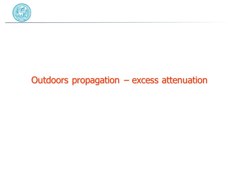 Outdoors propagation – excess attenuation