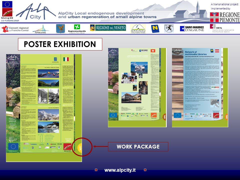 www.alpcity.it A transnational project implemented by WORK PACKAGE POSTER EXHIBITION