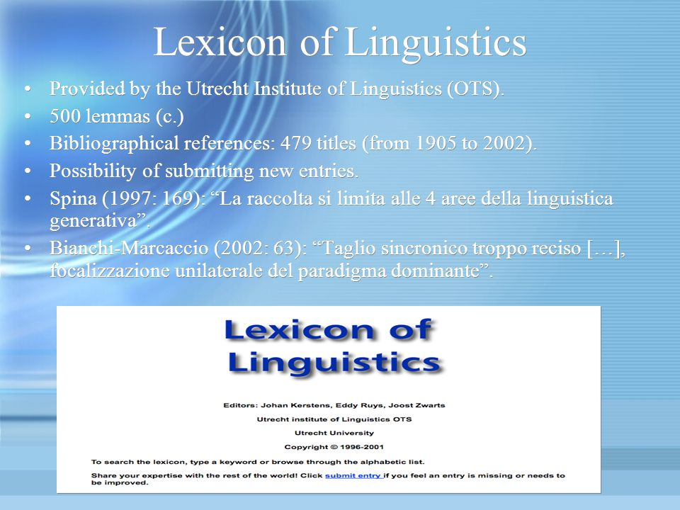 Lexicon of Linguistics Provided by the Utrecht Institute of Linguistics (OTS).
