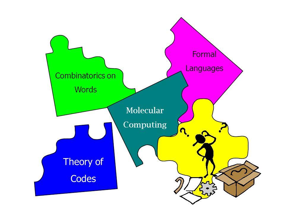 Molecular Computing Formal Languages Theory of Codes Combinatorics on Words