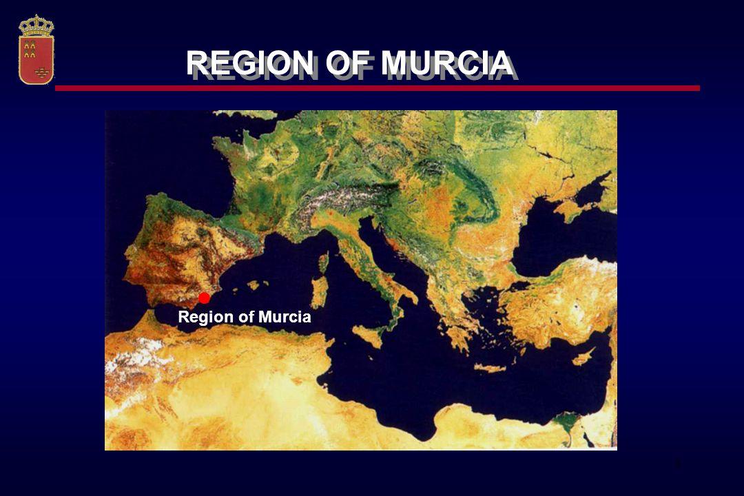 3 Region of Murcia REGION OF MURCIA
