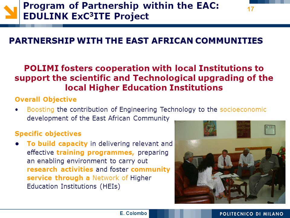 E. Colombo 17 PARTNERSHIP WITH THE EAST AFRICAN COMMUNITIES Overall Objective Boosting the contribution of Engineering Technology to the socioeconomic