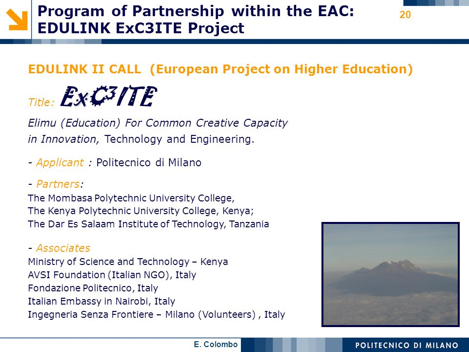 E. Colombo 20 EDULINK II CALL (European Project on Higher Education) X Title: E X C 3 ITE Elimu (Education) For Common Creative Capacity in Innovation
