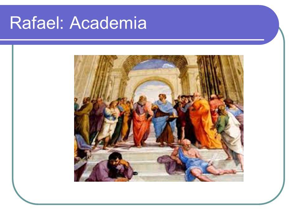 Rafael: Academia