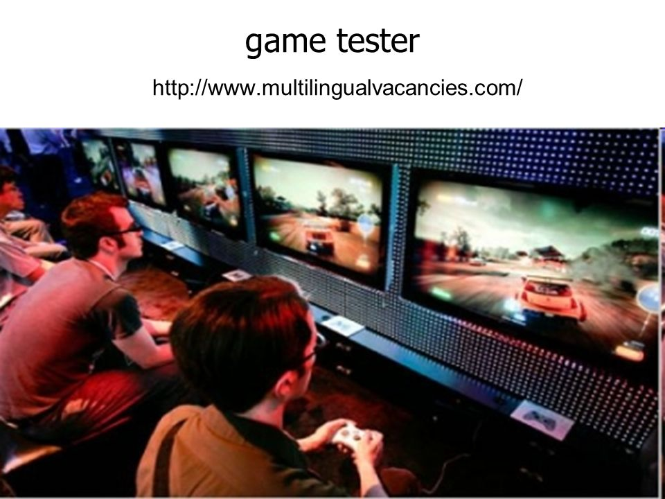 game tester http://www.multilingualvacancies.com/
