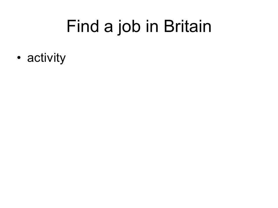 Find a job in Britain activity