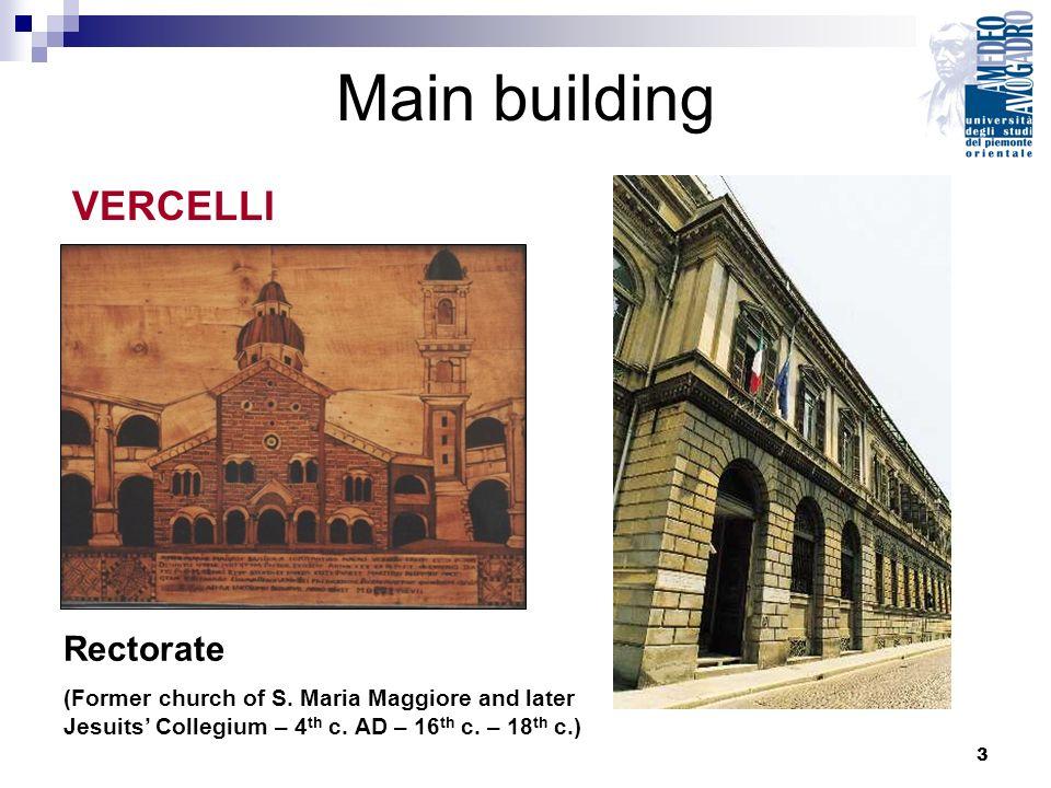 3 Main building Rectorate (Former church of S. Maria Maggiore and later Jesuits Collegium – 4 th c.