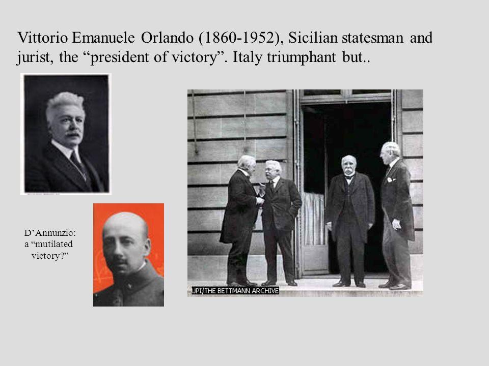 Vittorio Emanuele Orlando (1860-1952), Sicilian statesman and jurist, the president of victory.