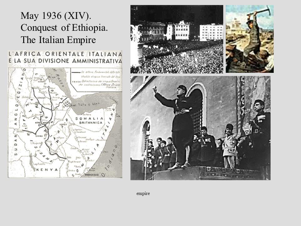 empire May 1936 (XIV). Conquest of Ethiopia. The Italian Empire