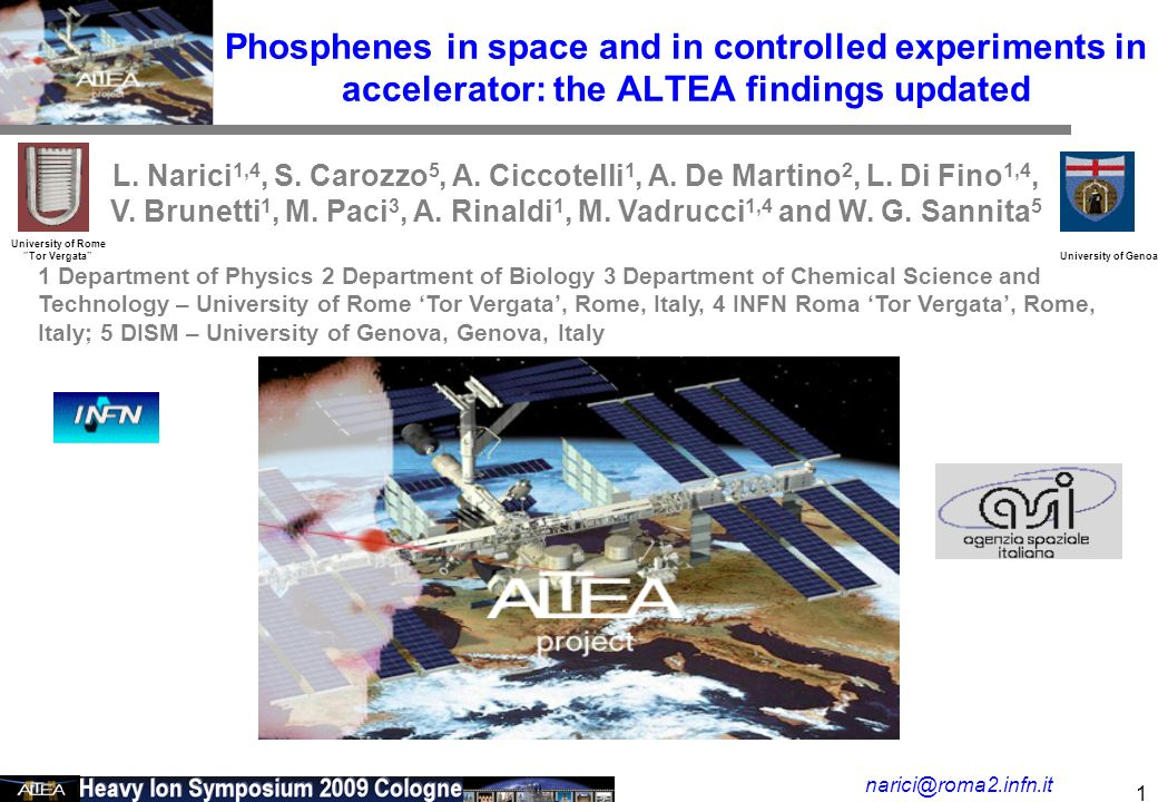 February 24 2006 2 phopsphene in space Intuition in the 50s - It is conceivable that very densely ionizing tracks would produce small flash-like light sensations Cornelius A.