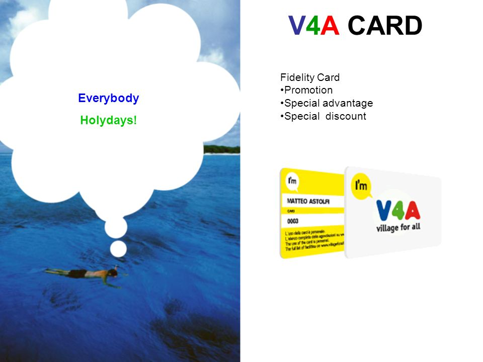 V4A CARD Fidelity Card Promotion Special advantage Special discount Everybody Holydays!