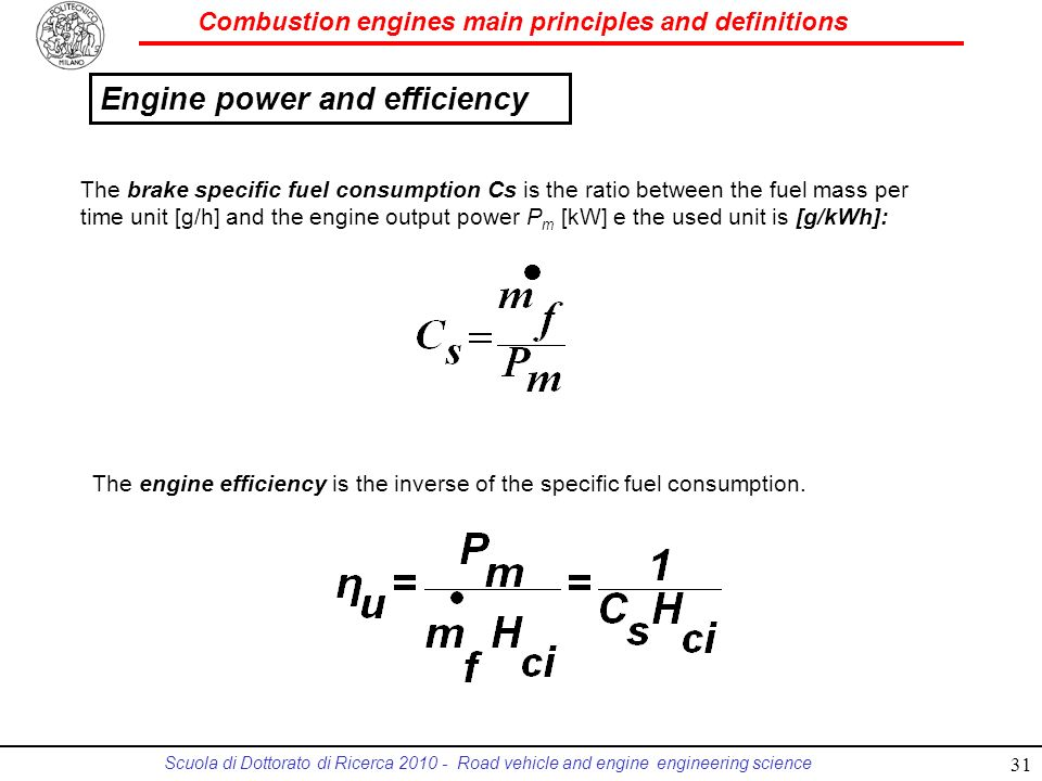 Combustion engines main principles and definitions Scuola di Dottorato di Ricerca 2010 - Road vehicle and engine engineering science The brake specifi