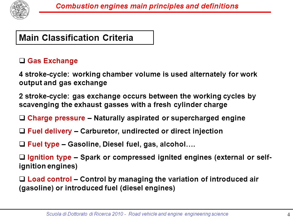 Combustion engines main principles and definitions Scuola di Dottorato di Ricerca 2010 - Road vehicle and engine engineering science Main Classificati