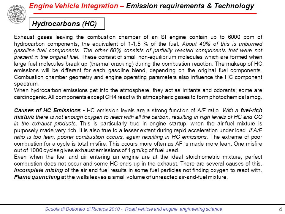 Engine Vehicle Integration – Emission requirements & Technology Scuola di Dottorato di Ricerca 2010 - Road vehicle and engine engineering science 4 Ex