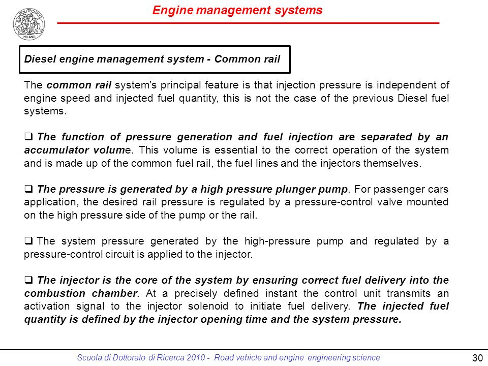 Engine management systems Scuola di Dottorato di Ricerca 2010 - Road vehicle and engine engineering science 30 Diesel engine management system - Commo