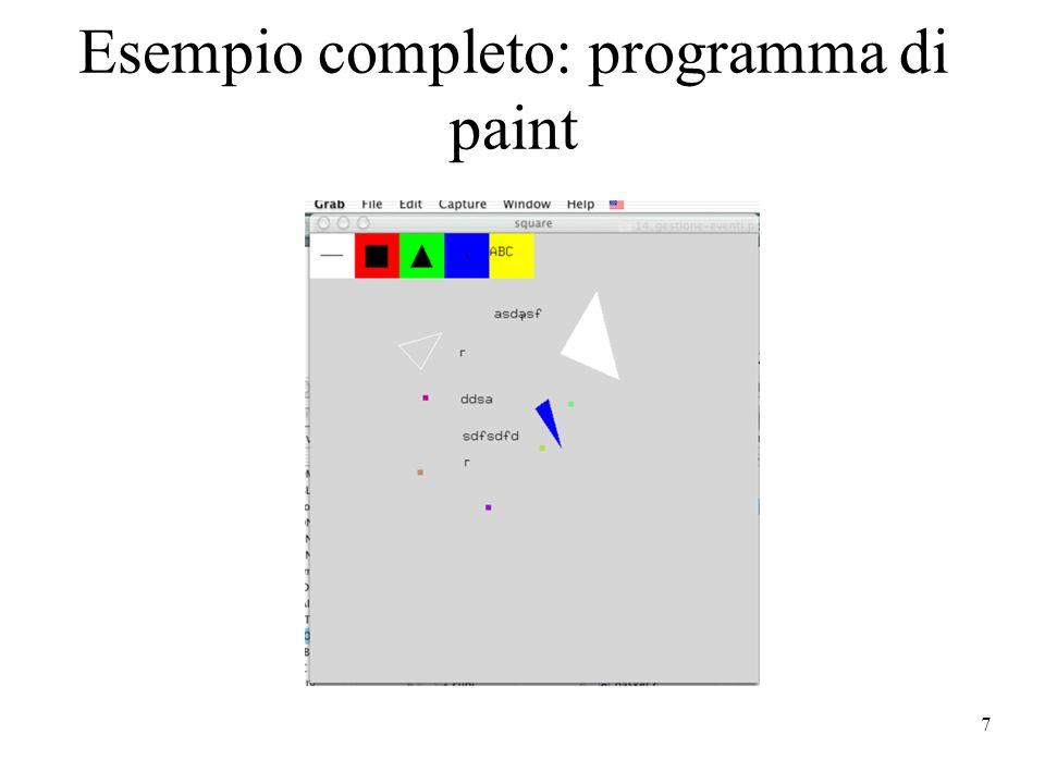 7 Esempio completo: programma di paint