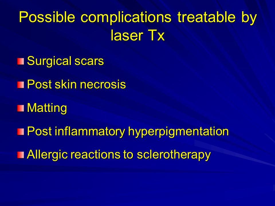 Indicazioni per laserterapia vascolare degli arti inferiori: Assolute: matting agofobia allergia malformazioni capillari angiomi Relative: vasi fra 0,7 mm e 1,5 mm: sclero-laserterapia combinata Conclusioni: Dopo 3 trattamenti 532 nm, scanner, 3 msec Prima