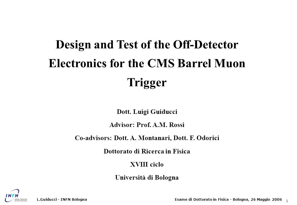 2 Esame di Dottorato in Fisica - Bologna, 26 Maggio 2006L.Guiducci - INFN Bologna CMS Drift Tubes muon detectors Each chamber is provided with local trigger logic that can build up to two track segments per chamber 250 DT chambers in 4 concentrical stations, in 30° sectors, in 5 wheels