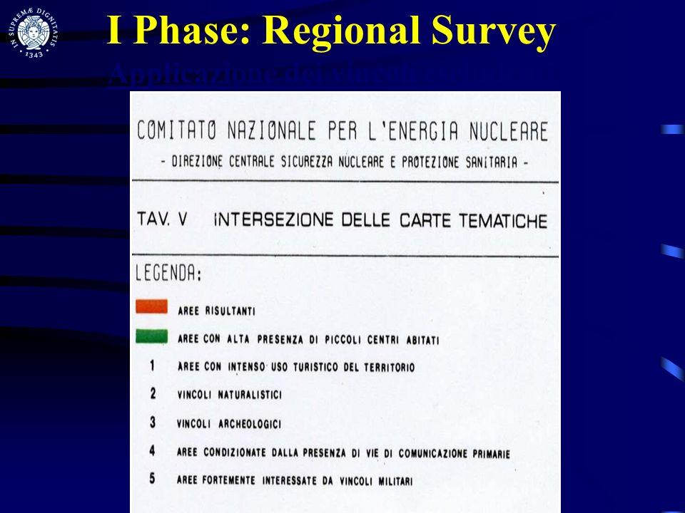 I Phase: Regional Survey Applicazione dei vincoli escludenti