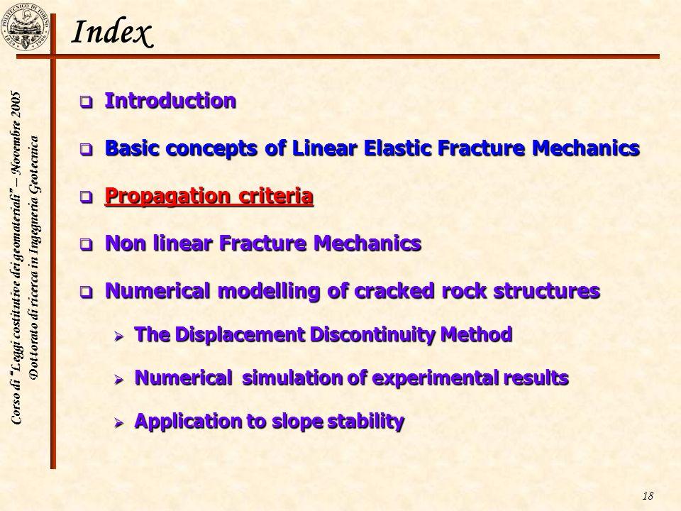 Corso di Leggi costitutive dei geomateriali – Novembre 2005 Dottorato di ricerca in Ingegneria Geotecnica 18 Index Introduction Introduction Basic con