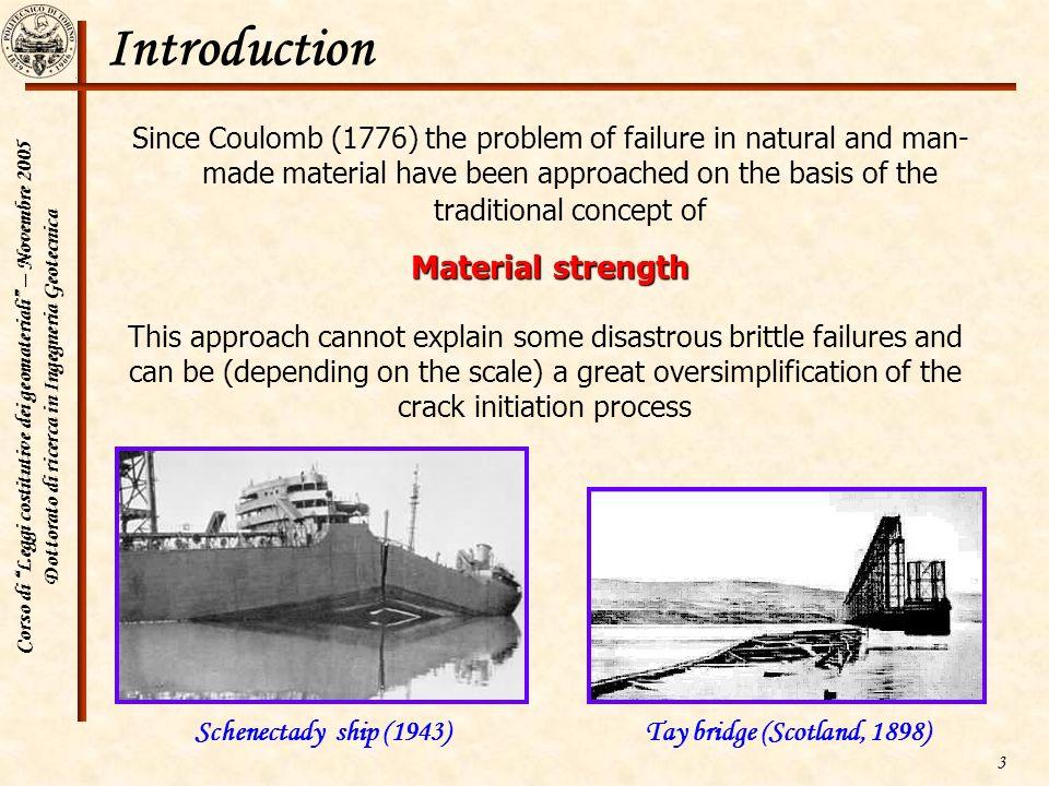 Corso di Leggi costitutive dei geomateriali – Novembre 2005 Dottorato di ricerca in Ingegneria Geotecnica 3 Introduction Since Coulomb (1776) the prob