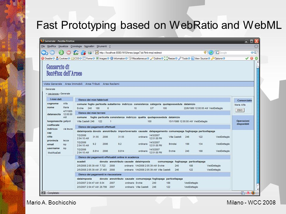 Fast Prototyping based on WebRatio and WebML Mario A. BochicchioMilano - WCC 2008