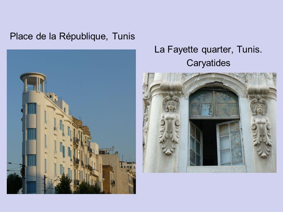 La Fayette quarter, Tunis. Caryatides Place de la République, Tunis