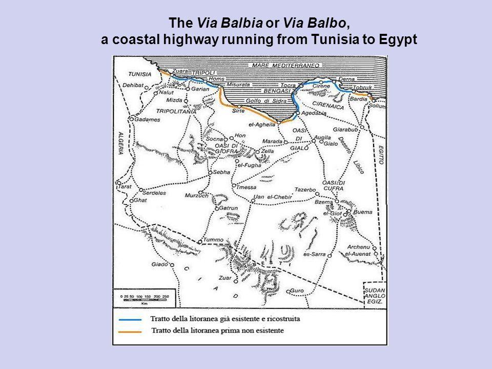 The Via Balbia or Via Balbo, a coastal highway running from Tunisia to Egypt
