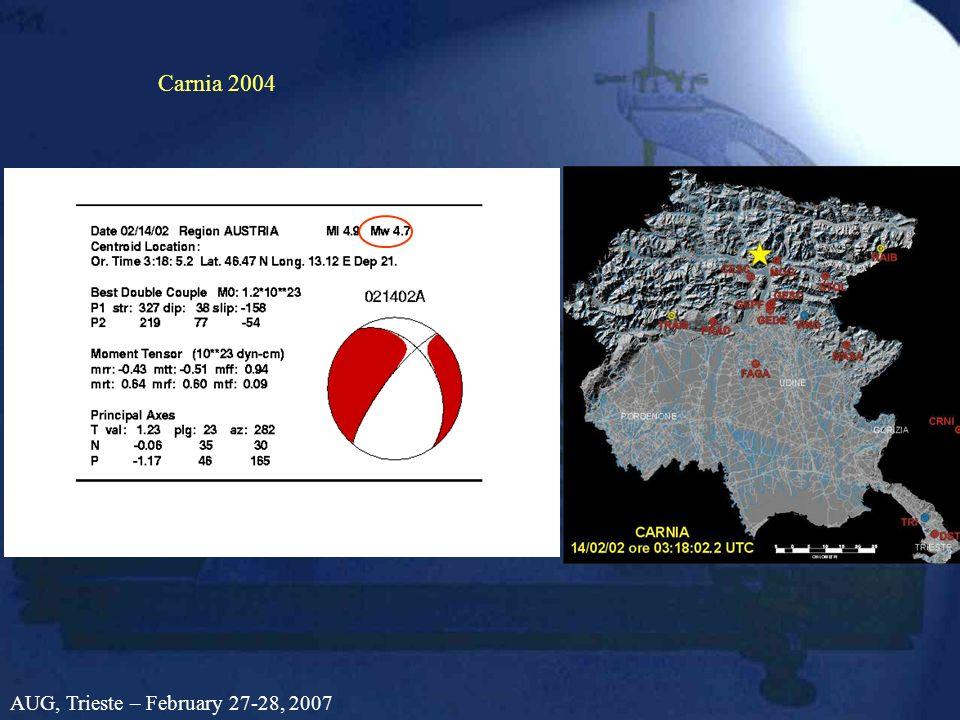Carnia 2004 AUG, Trieste – February 27-28, 2007
