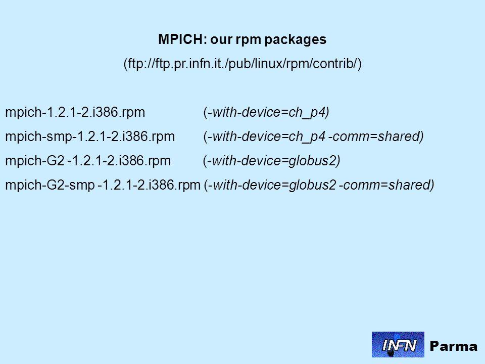 RETE_MPI BENCH Neural Network training using 1 node: 356 sec Neural Network training using 2 local nodes: -MPICH-G2 -> 165 sec -MPICH -> 165 sec Neural Network training using 2 remote nodes: - MPICH-G2 (Parma-Padova) -> 429 sec Parma