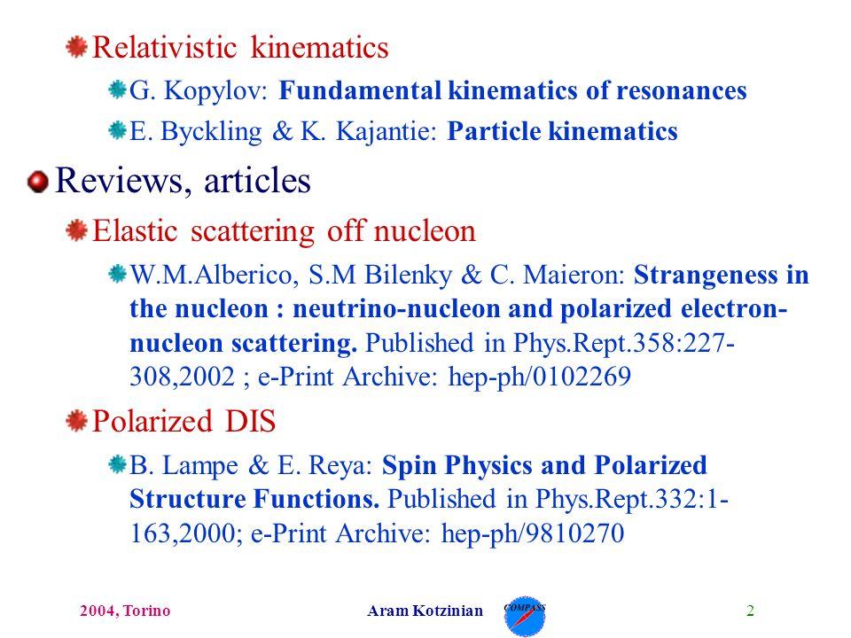 22004, TorinoAram Kotzinian Relativistic kinematics G.