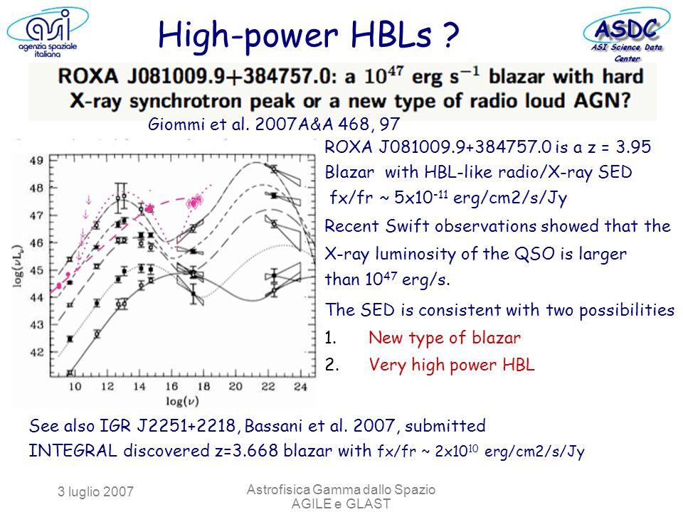 3 luglio 2007 Astrofisica Gamma dallo Spazio AGILE e GLAST Giommi et al.