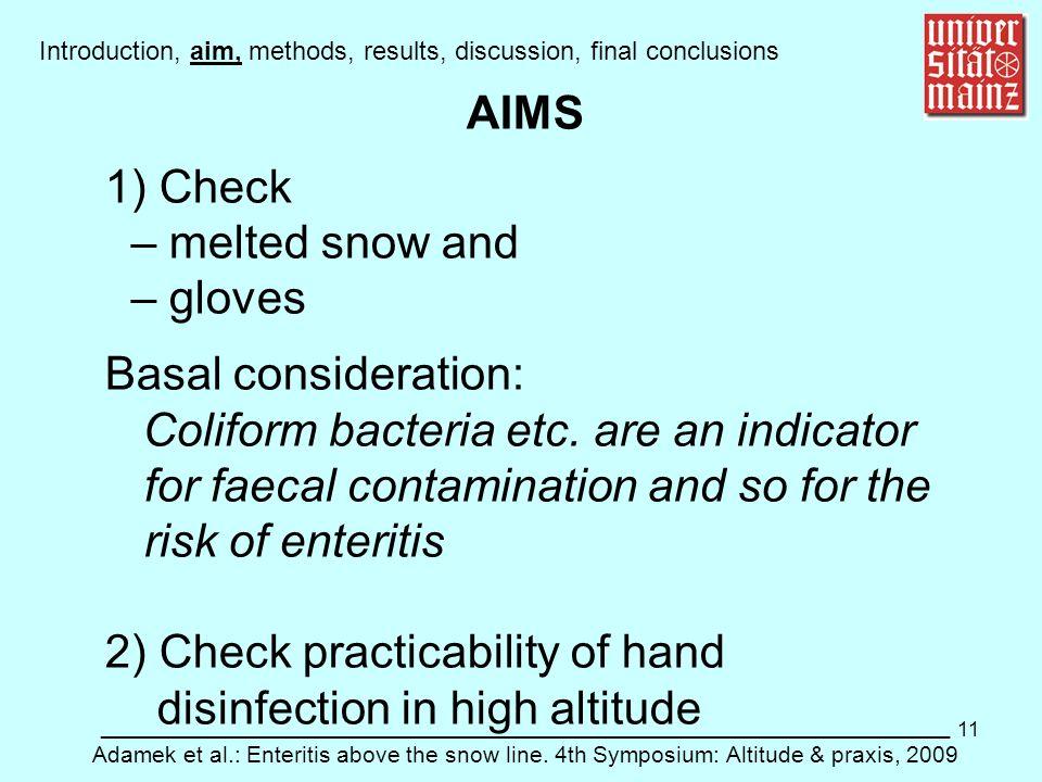 11 ___________________________________________________________ Adamek et al.: Enteritis above the snow line. 4th Symposium: Altitude & praxis, 2009 In