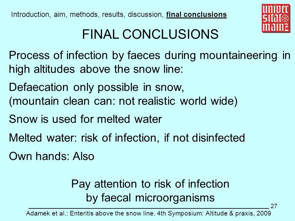 27 ___________________________________________________________ Adamek et al.: Enteritis above the snow line. 4th Symposium: Altitude & praxis, 2009 In