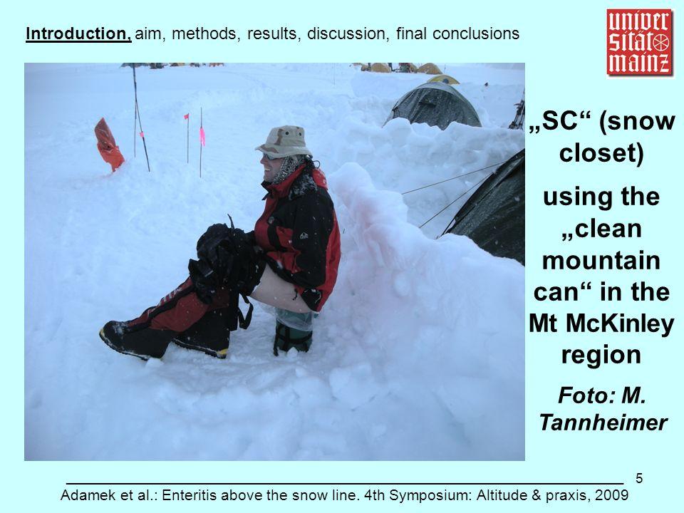 5 ___________________________________________________________ Adamek et al.: Enteritis above the snow line. 4th Symposium: Altitude & praxis, 2009 SC