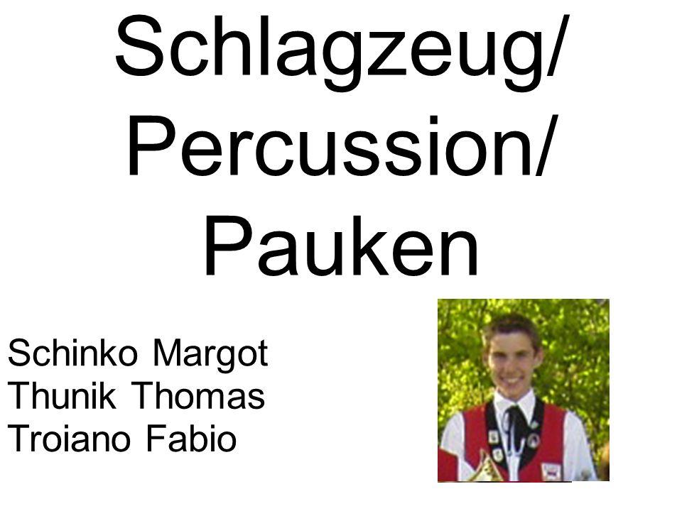 Schlagzeug/ Percussion/ Pauken Schinko Margot Troiano Fabio Thunik Thomas