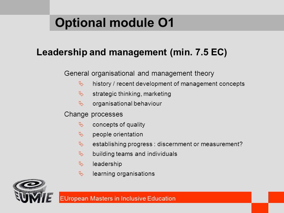 EUropean Masters in Inclusive Education Optional module O1 Leadership and management (min.