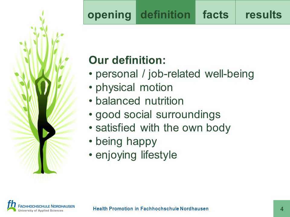 Health Promotion in Fachhochschule Nordhausen openingdefinitionfacts results 15 Health aspects at our FH: