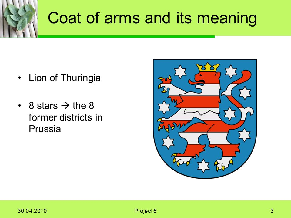 Project 63 Coat of arms and its meaning Lion of Thuringia 8 stars the 8 former districts in Prussia