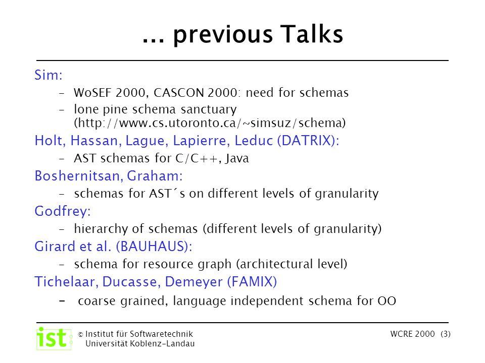© Institut für Softwaretechnik Universität Koblenz-Landau WCRE 2000 (3)...