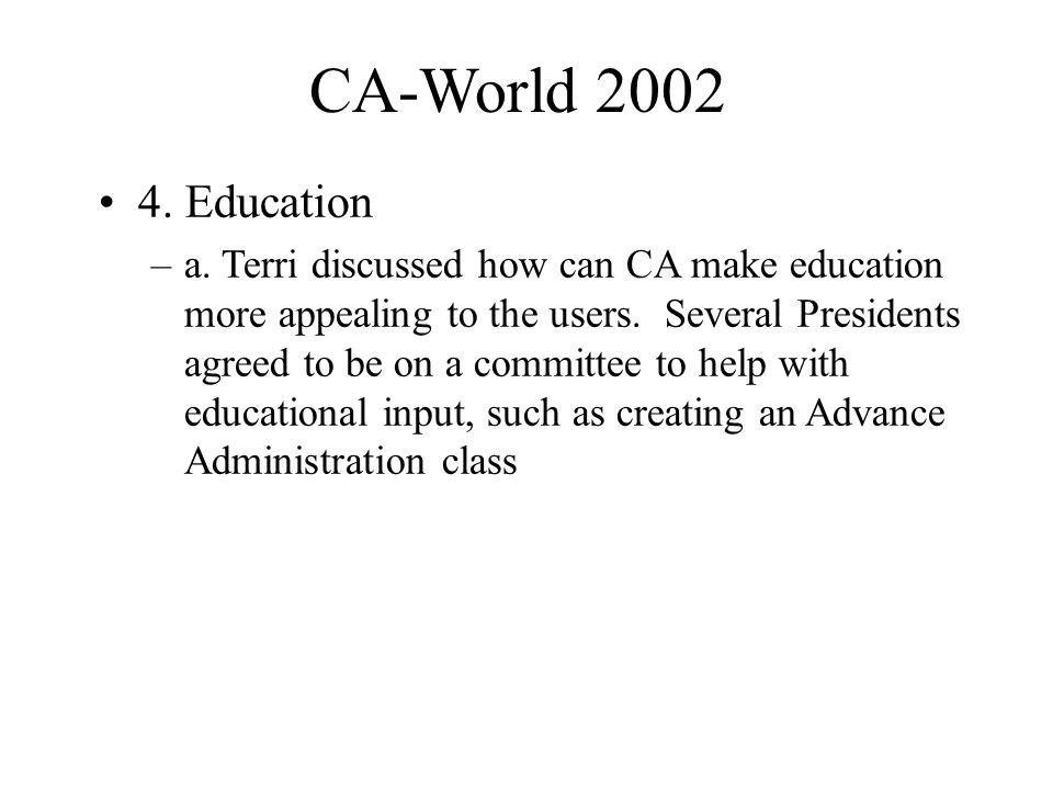 CA-World 2002 4. Education –a.
