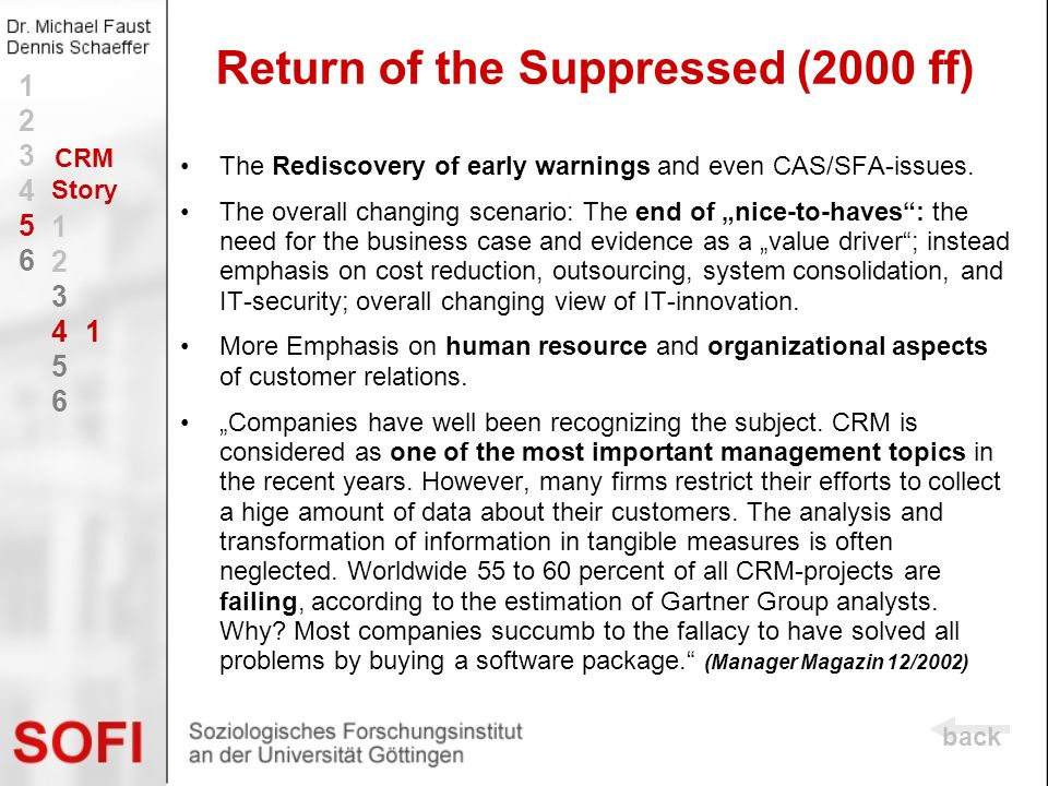 The Rediscovery of early warnings and even CAS/SFA-issues. The overall changing scenario: The end of nice-to-haves: the need for the business case and