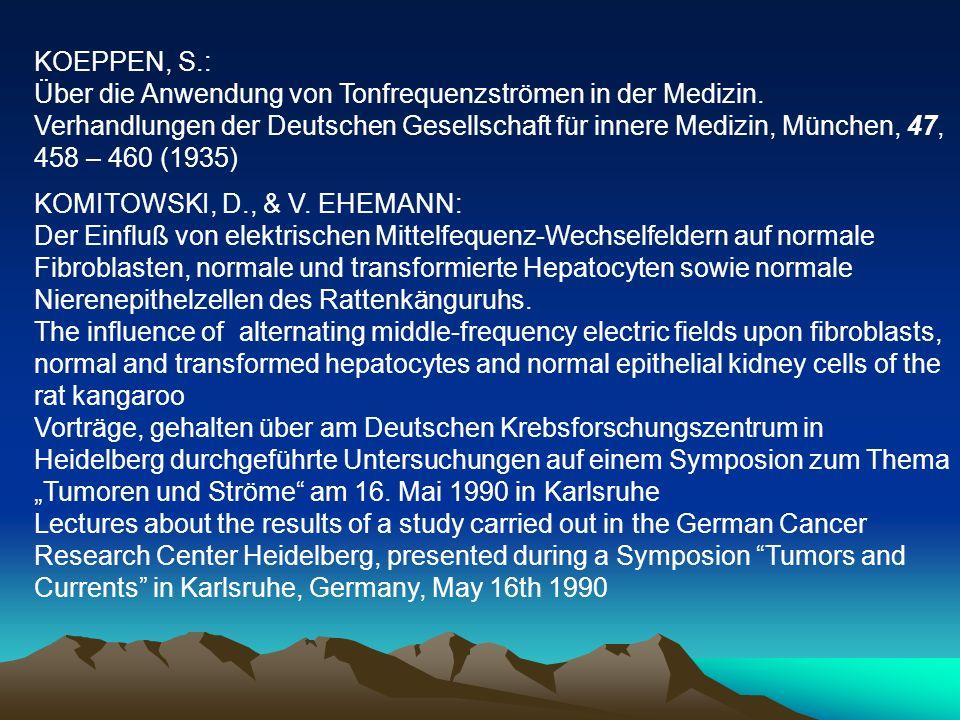 KOEPPEN, S.: Über die Anwendung von Tonfrequenzströmen in der Medizin. Verhandlungen der Deutschen Gesellschaft für innere Medizin, München, 47, 458 –