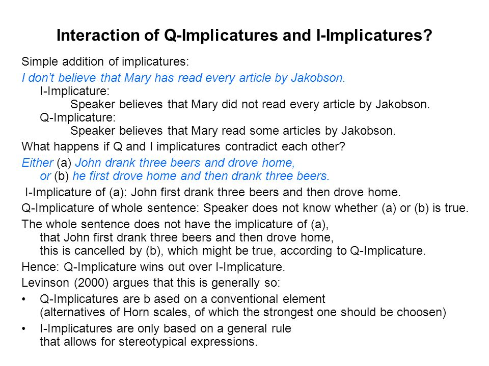 Interaction of Q-Implicatures and I-Implicatures.